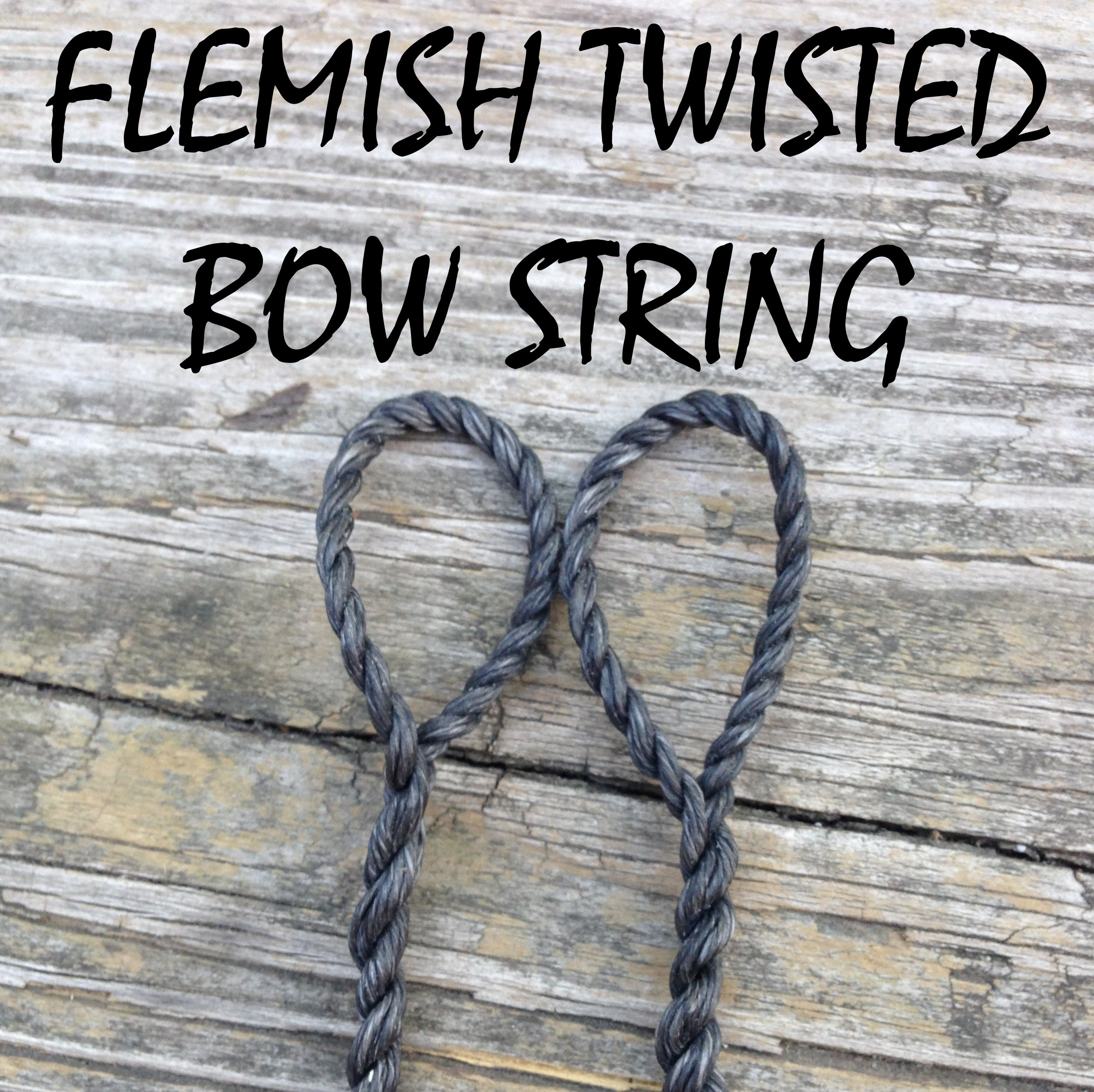 Flemish-Twisted Bow String! Any Length